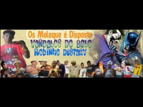 Mc Robinho Destaky - ( VANDALOS DO BOLO ) - PRODUÇOÕES Allaãan VCA