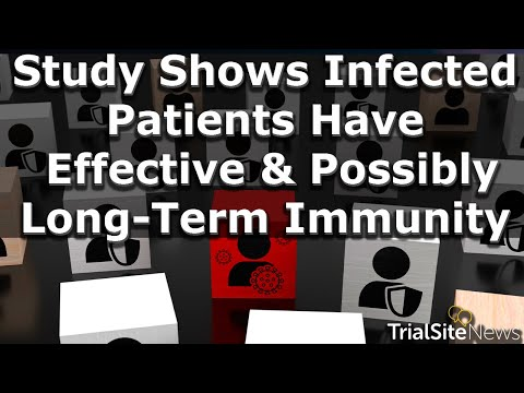 News Roundup | Study Shows Infected Covid-19 Patients Have Effective and Possibly Long-Term Immunity