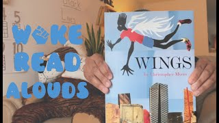 Woke Read Alouds: Wings