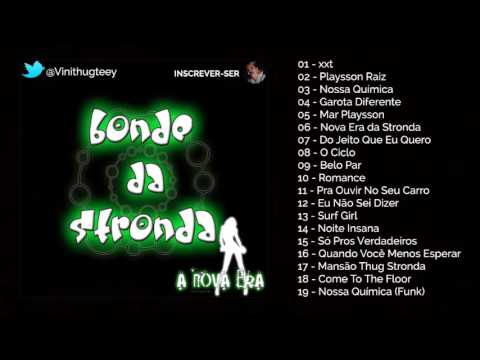 Bonde da Stronda - Nova Era da Stronda (CD COMPLETO + DOWNLOAD)