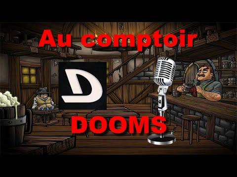 [ Au comptoir ] Dooms