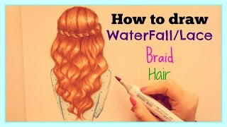 ❤ How to draw and color WaterFall/Lace Braid Hair ❤