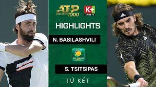 N. BASILASHVILI v S. TSITSIPAS | HẠT GIỐNG SỐ 2 THUA SỐC TẠI TỨ KẾT | ATP 1000 HIGHLIGHTS