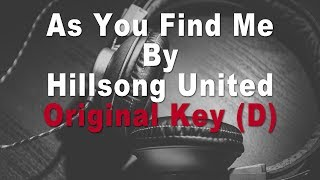 Hillsong United | As You Find Me Instrumental Music and Lyrics (Original Key D)