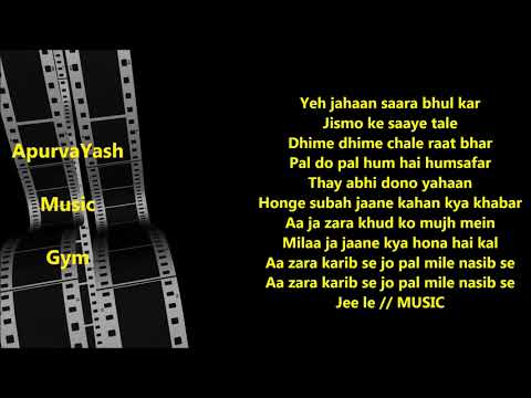 Aa Jara Kareeb Se Karaoke Lyrics