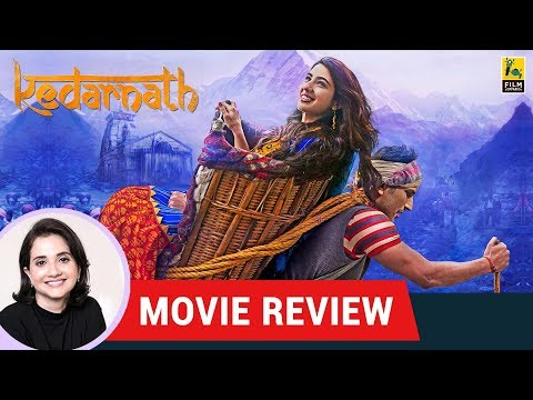 Anupama Chopra's Movie Review of Kedarnath | Abhishek Kapoor | Sushant Singh Rajput | Sara Ali Khan