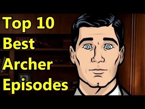 Top 10 Best Archer Episodes