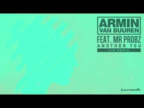 Armin van Buuren feat. Mr. Probz - Another You (CID Remix)