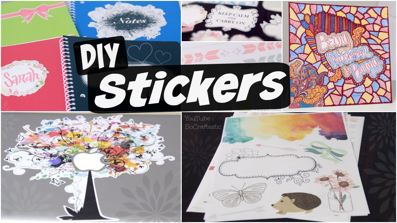 DIY STICKERS! Decorate your Laptop, Planner, Notebooks, & More. |  SoCraftastic
