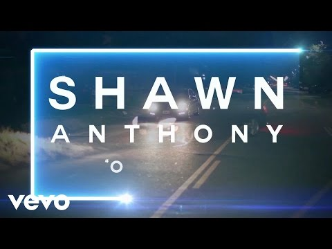 Shawn Anthony  On My Own