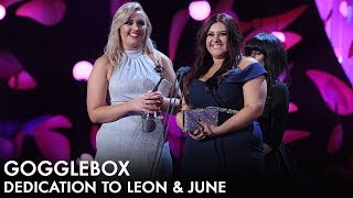 Winners of best Factual Entertainment Gogglebox dedicate the award to Leon & June