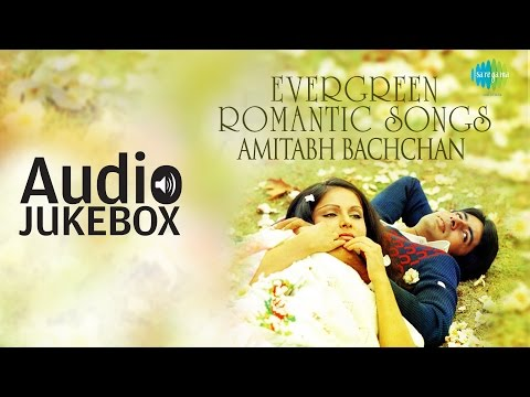 Best of Amitabh Bachchan  Evergreen Romantic Songs  Audio Jukebox