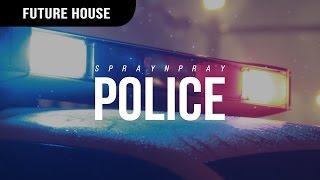Spraynpray - Police
