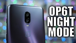 OnePlus 6T Camera Update: Light up the Nightscape