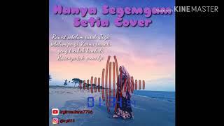 Download Hanya segengam setia - lagu viral cover terbaru 2019 ( top song )