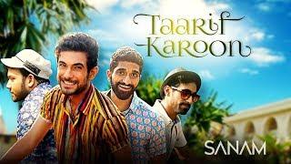 Taarif Karoon | Sanam