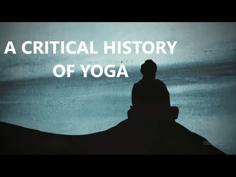A Critical History of Yoga