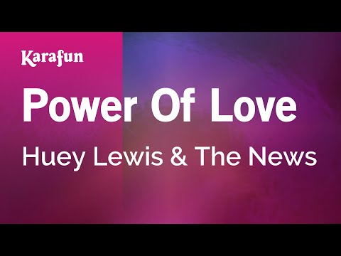 Karaoke Power Of Love - Huey Lewis & The News *