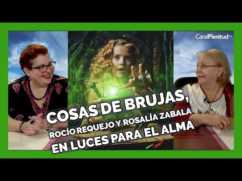 Luces para el Alma, con Rosalía Zabala y Rocío Requejo