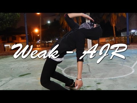 Weak - AJR  (Dance Choreography) - DaNace