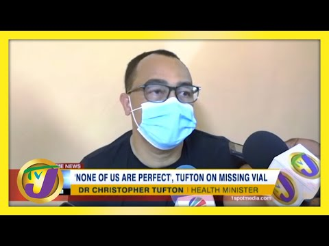 'None of us are Perfect' - Tufton on Missing Vaccine in Jamaica | TVJ News