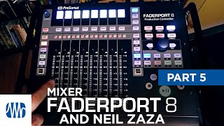 PreSonus—Neil Zaza on the Faderport 8 Part 5: Mixer