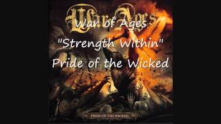 (HD w/ Lyrics) Strength Within - War of Ages - Pride of the Wicked