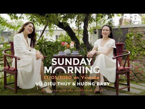 (Trailer) Hương Baby chia sẻ chuyện làm vợ người nổi tiếng - SUNDAY MORNING TẬP 01
