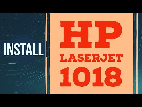 How To Install HP Laserjet 1018 Printer Driver On Windows 10 And Windows 7 Windows 8