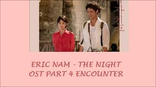 Eric Nam - The Night (OST Part 4 Drama Encounter) Lyrics [Rom+Indo]