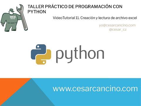 Videotutorial 11 Taller Práctico Programación con Python. Creación y lectura de archivo excel