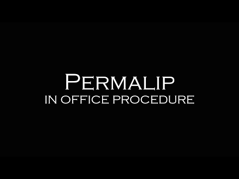 Permalip in Office Procedure | Plastic Surgeon Dr. Katzen Beverly Hills | Los Angeles | Las Vegas