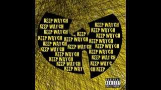 Wu Tang Clan - Keep Watch ft. Nathaniel (HD)