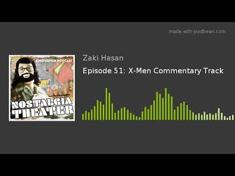 Nostalgia Theater Podcast: X-Men (2000) Commentary Track