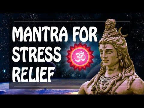 Mantra for stress relief and anxiety ॐ MAHAMRITYUNJAYA Mantra 2019