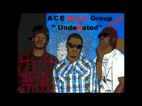 So Ready. UndeRated The Mixtape A.C.E Music Group