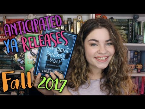 MOST ANTICIPATED YA BOOK RELEASES: FALL 2017