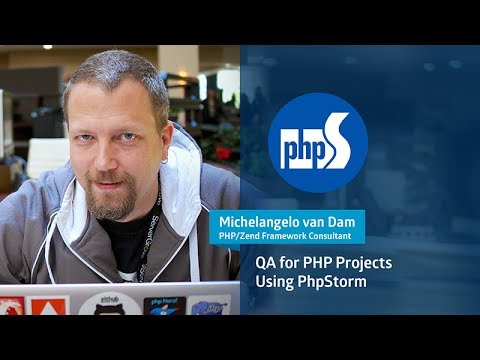 Quality Assurance for PHP Projects Using PhpStorm with Michelangelo van Dam