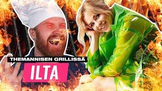 THEMANNISEN GRILLISSÄ FT. ILTA