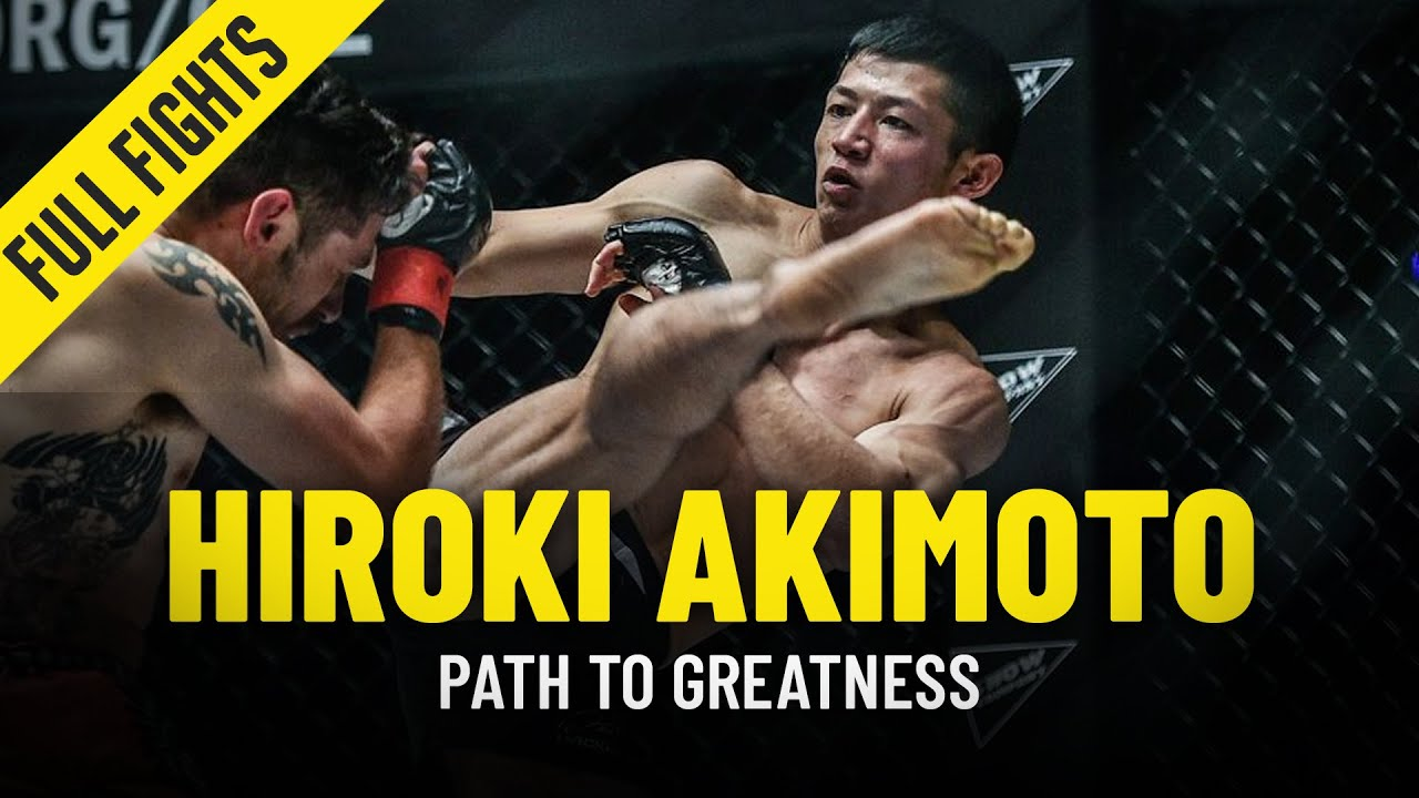 Hiroki Akimoto's Path To Greatness | ONE Full Fights & Features