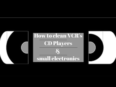 how to clean vcrs cd players and small electronics