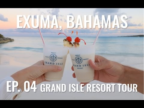 Grand Isle Resort Tour - Exuma, Bahamas