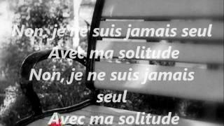 Ma solitude ( Serge Reggiani ).wmv