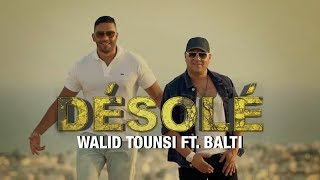 Walid Tounssi feat Balti - Désolé Video
