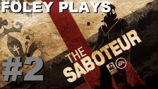 The Saboteur: Prologue - Better Days [Foley Plays, Part 2][No Commentary]