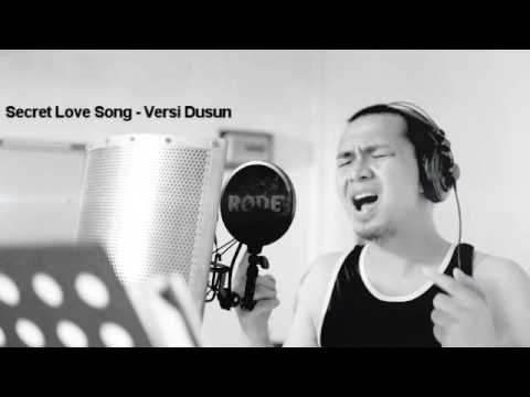 Secret Love Song  - Little Mix Versi Dusun