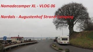 Nomadecamper XL - VLOG 06