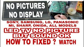 Led Tv No Pictures But Sound Ok In Hindi - Samsung / lg / Sony Led tv Picture Problem Solved