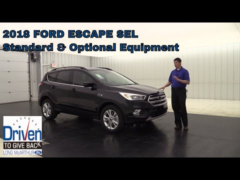 2018 FORD ESCAPE SEL OVERVIEW STANDARD & OPTIONAL EQUIPMENT