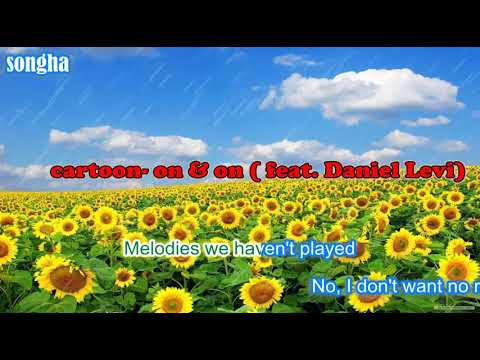 Cartoon   on & on feat Daniel Levi[ NCS Release][ Karaoke lyrics]